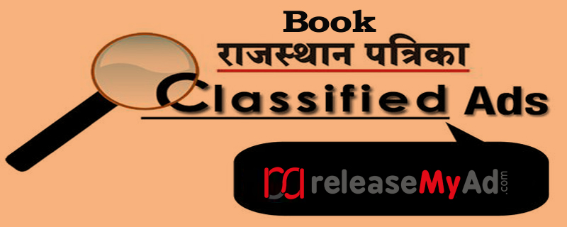 You can book classified ads in Rajasthan Patrika with releaseMyAd,s