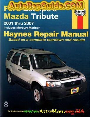 Ford Escape Mazda Tribute 2001 2007 Repair Manual Repair Manuals Ford Explorer Ford Escape