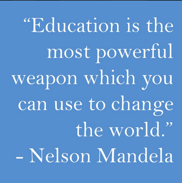 """'Education is the most powerful weapon which you can use to change the world"""" - Nelson Mandela #livelikeitcounts"""