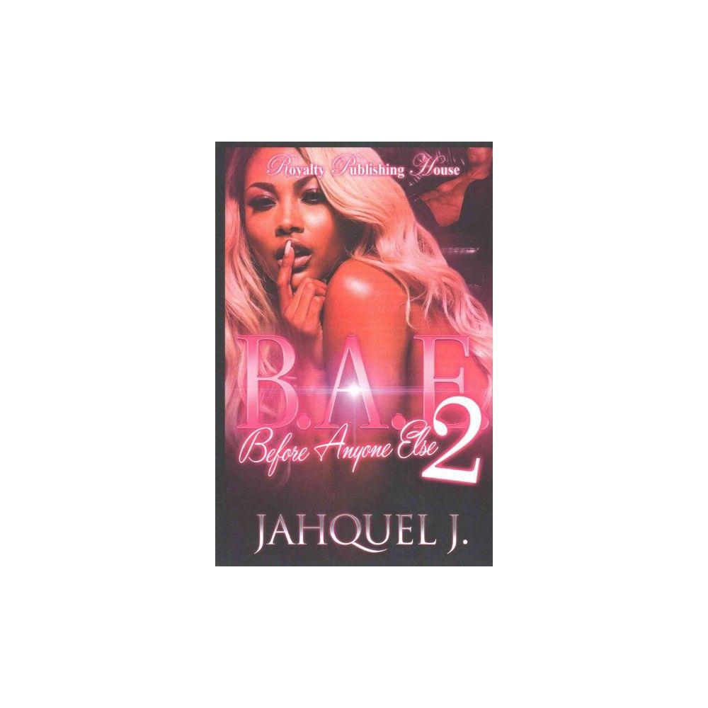 B. A. E. 2: Before Anyone Else ( B.a.e.: Before Anyone Else) (Paperback)