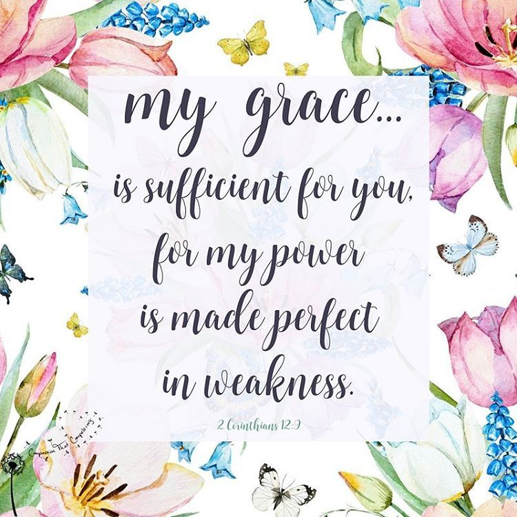 My Grace Is Sufficient For You Jesus Gods Grace Quotes Bible