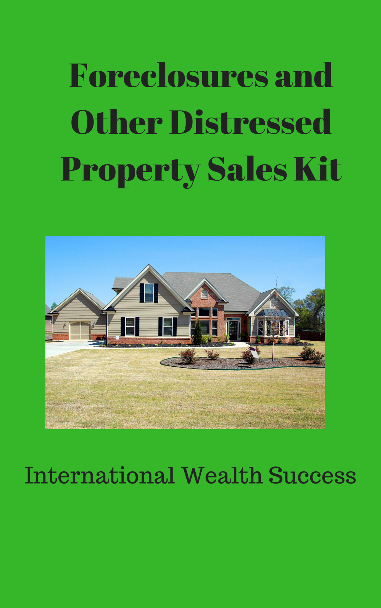 Foreclosures and Other Distressed Property Sales Kit | Real