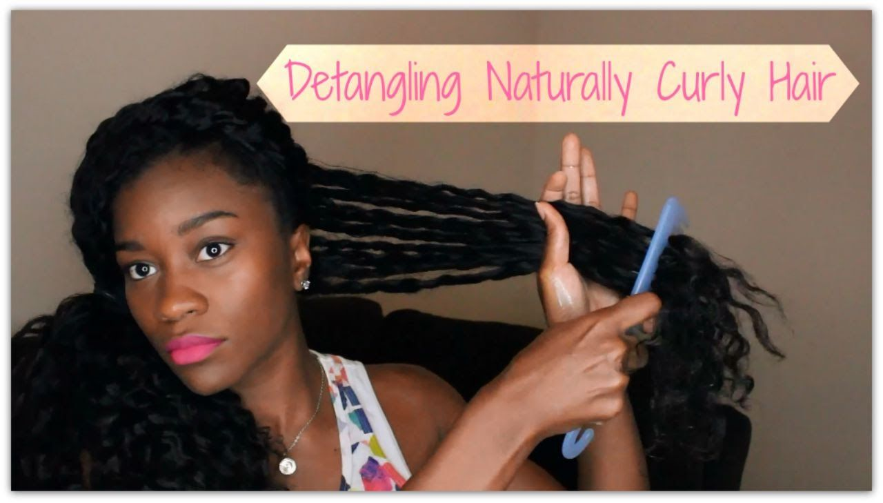 How To Detangling Naturally Curly Hair for
