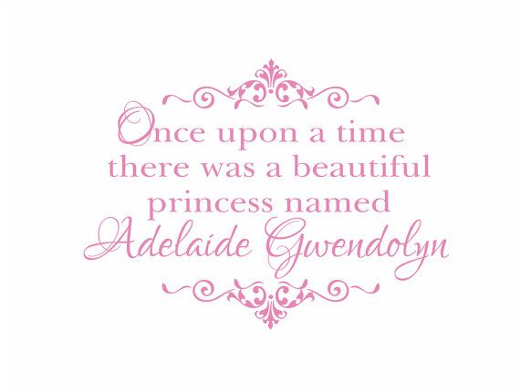 Once Upon A Time There Was A Princess Personalized Name Vinyl Wall