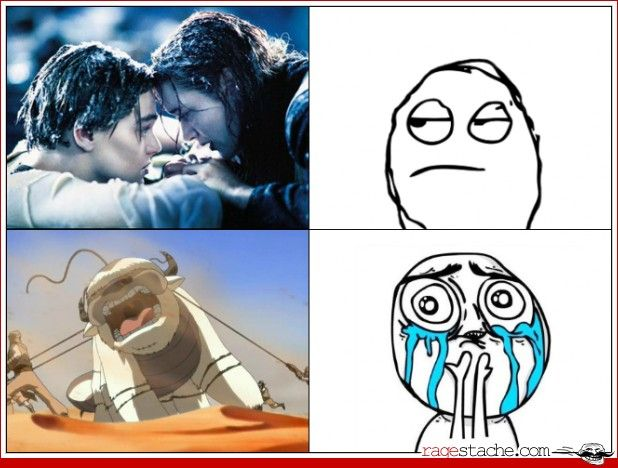 sadly true for me. I hate romantic movies and could care less about that dude dying and yet this episode of Avatar:The Last Airbender did make me cry