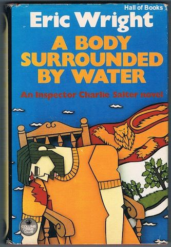 A Body Surrounded By Water: An Inspector Charlie Salter Novel, Eric Wright