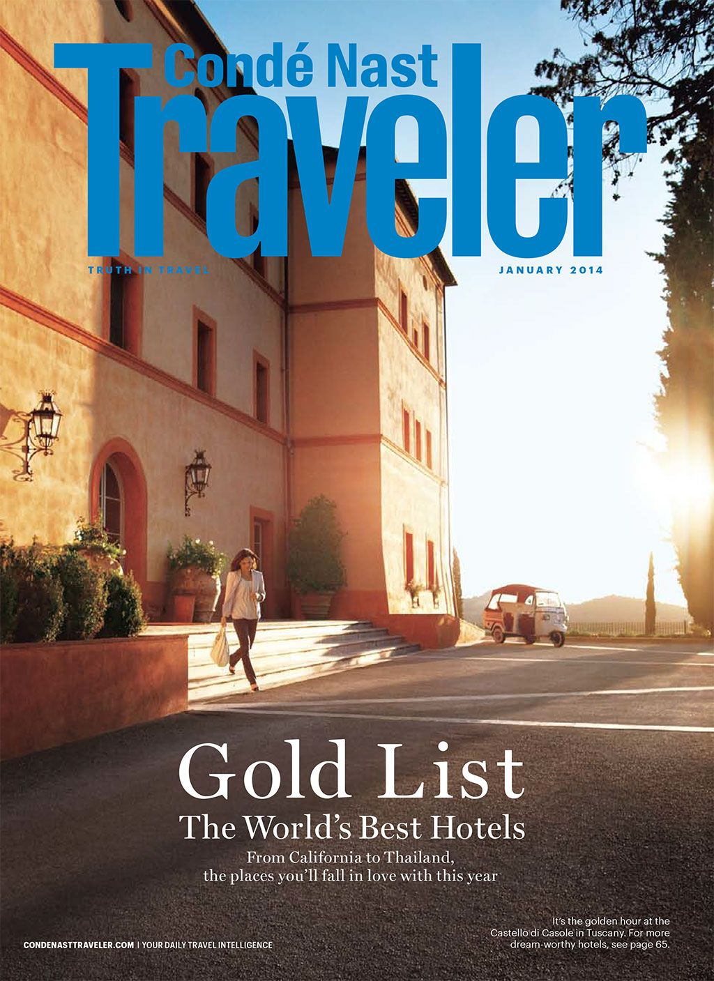 January 2017 Issue Of Conde Nast Traveler Gold List World Best Hotels It S Always Good To Check Out The Compeion As Well Keep Up On What Today