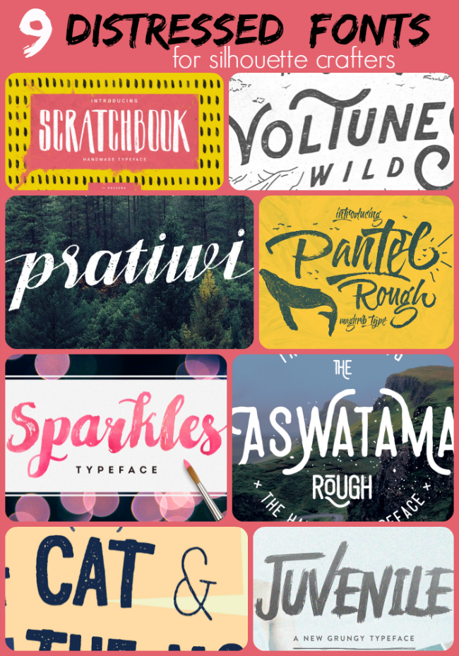10 Distress Fonts For Silhouette Crafters And Tips For