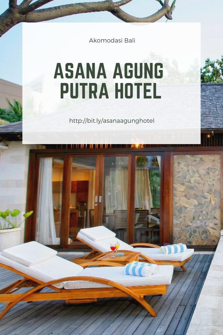 Asana Agung Putra Hotel Bali Terletak Di Kuta Bali Merupakan Pilihan Populer Bagi Wisatawan Terletak Hanya 21 Km Dari Pusat Kota Para Tam Bali Asana Hotel