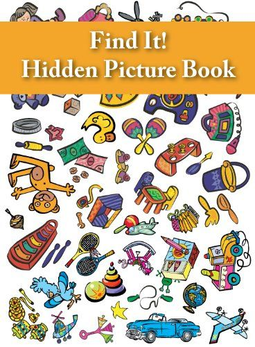 Find It Hidden Picture Book Toys Toys And Kids Hidden Pictures