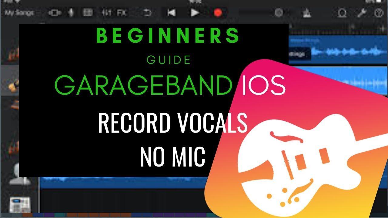Recording Vocals with Garageband iPad Garageband iOS
