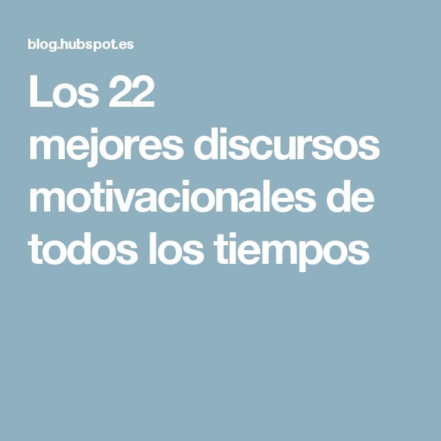 Los 22 Mejores Discursos Motivacionales De Todos Los Tiempos