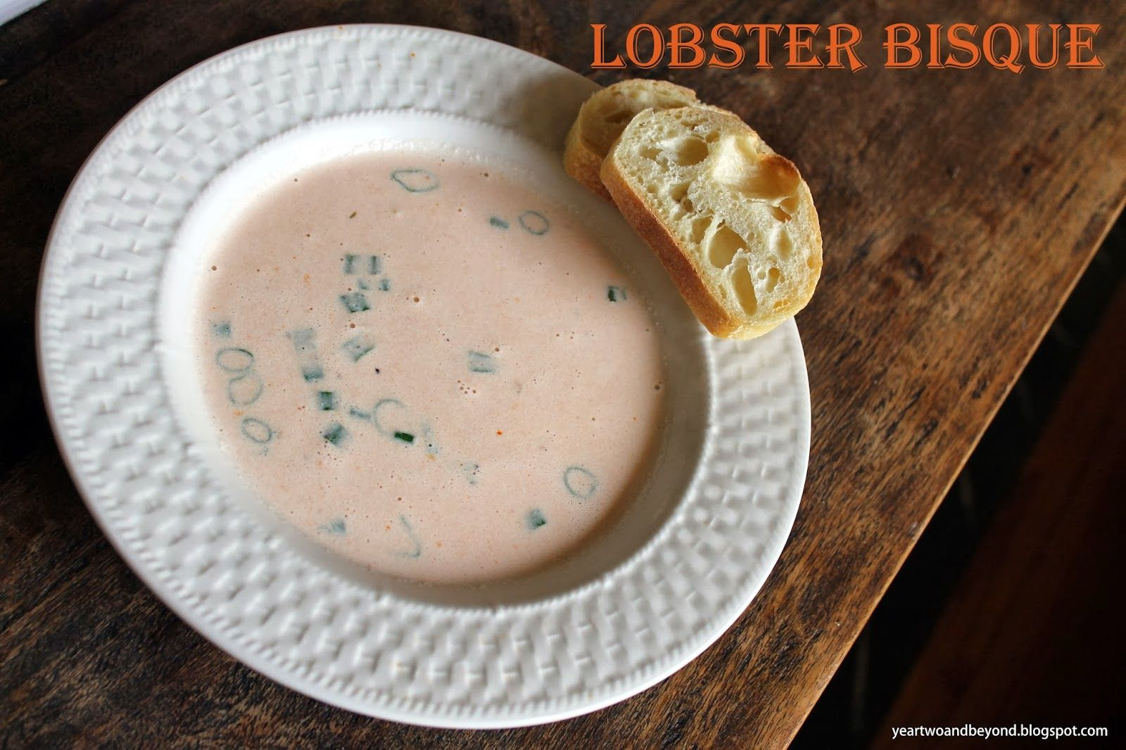 Lobster Bisque Recipe #soup #seafood #recipe yeartwoandbeyond.blogspot.com