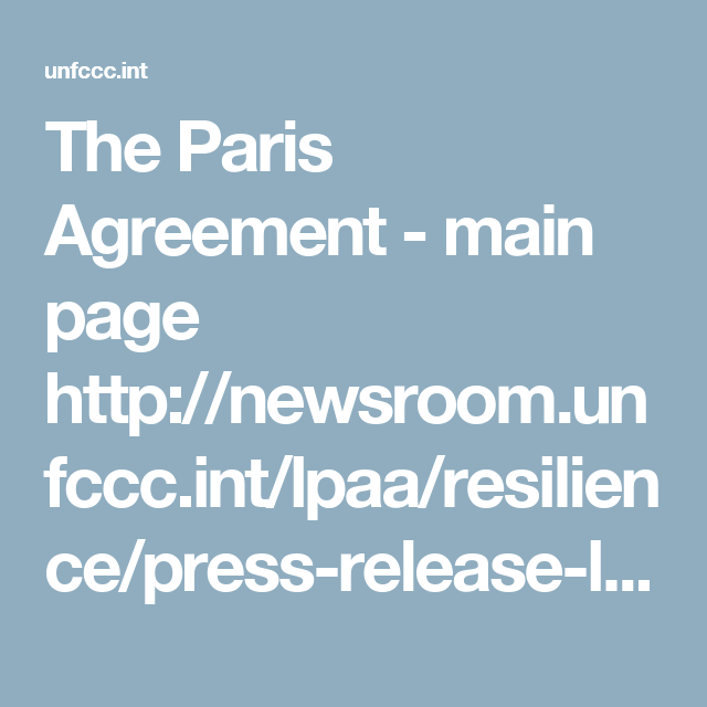 The Paris Agreement  Main Page HttpNewsroomUnfcccIntLpaa