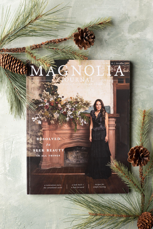 Chip And Joanna Christmas 2021 Magnolia Journal Winter 2019 Issue In 2021 Magnolia Journal Magnolia Market Joanna Gaines Joanna Gaines Christmas
