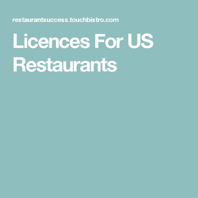 Licences For US Restaurants