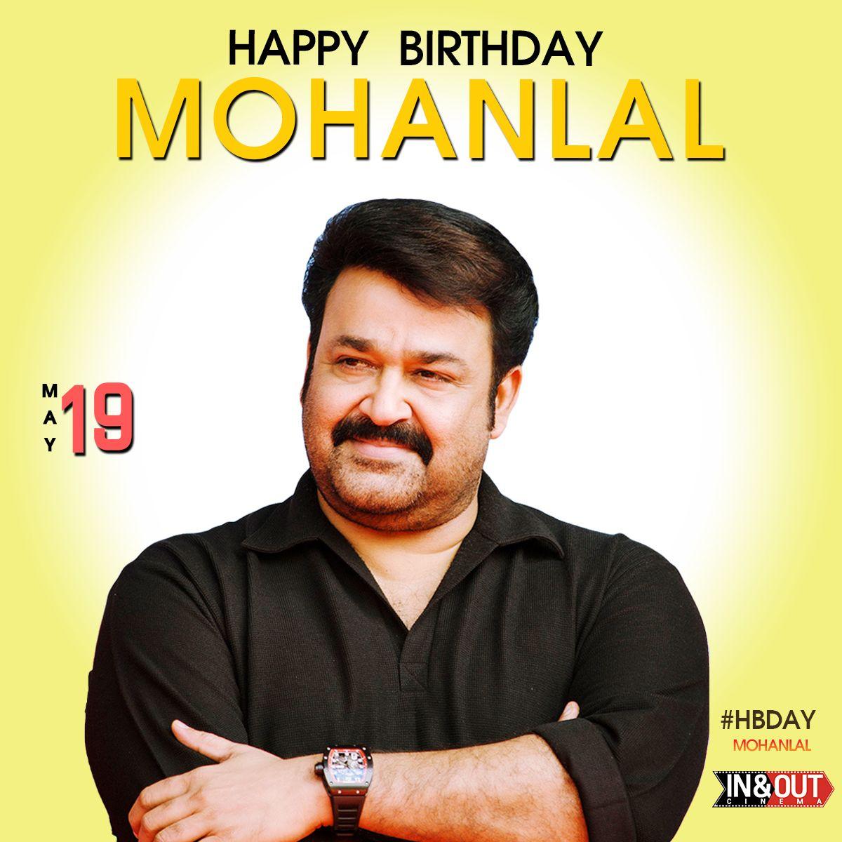Inandoutcinema Wishing A Very Happy Birthday Legendary Actor Lalettan Mohanlal Happybirthdaylaletta Hbdlale Happy Birth Very Happy Birthday Happy Birthday