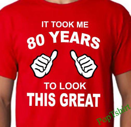 80th Birthday Tshirt 80th Birthday Shirt Mens 80th Birthday Gift