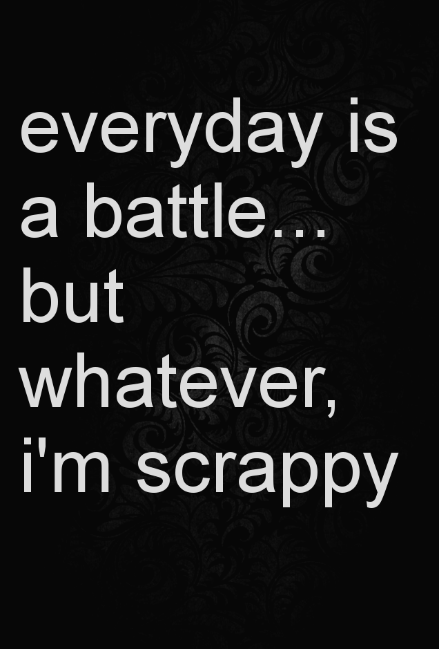 Everyday Is A Battle Quotes Inspiration Quotes Stuff Interesting Everyday Quotes