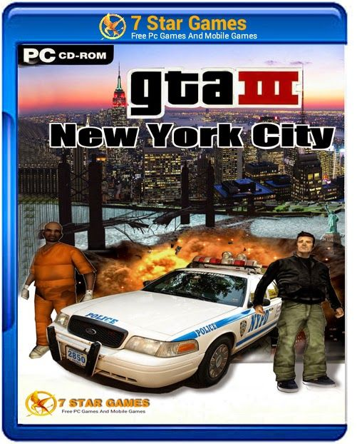 GTA 3 New York City Edition Game For PC Free Download | gta