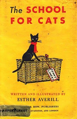 """""""The School for Cats"""", written and illustrated by Esther Averill; Harper & Row, 1947 - Front cover"""
