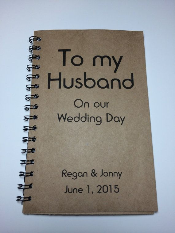 To my husband on our wedding day journal notebook for Gift from bride to groom on wedding day