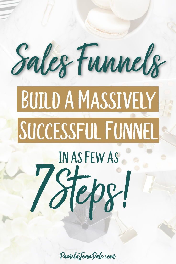 7 steps to create a successful sales funnel pinterest