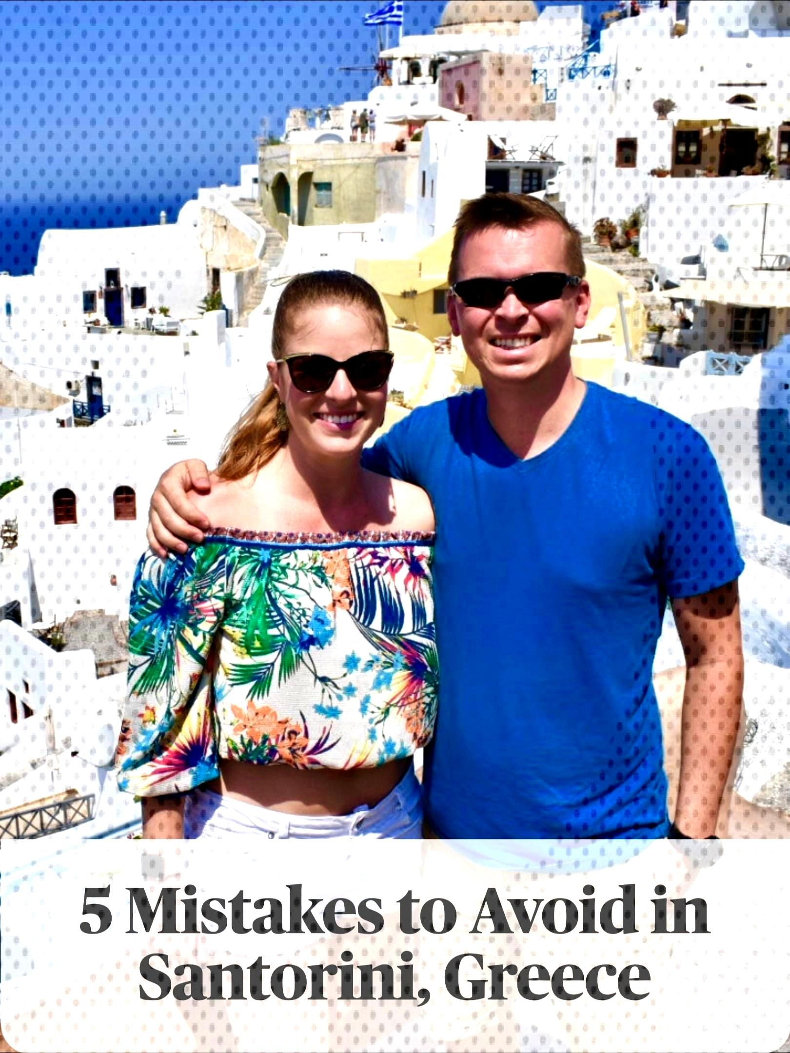 5 Mistakes to Avoid in Santorini Prevent a vacation fail. Read about the 5 mistakes you should avoi