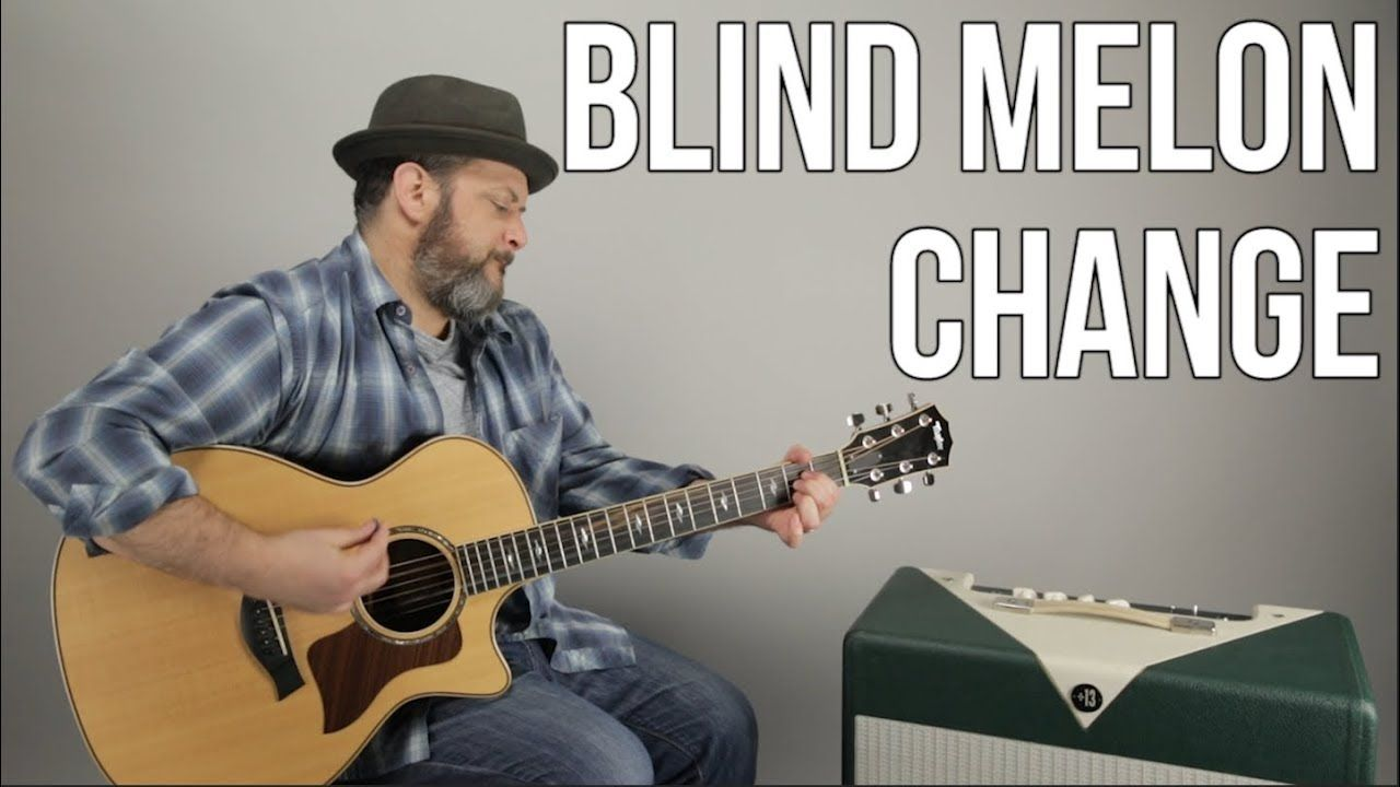 How To Play Change By Blind Melon Guitar Lesson Easy Guitar