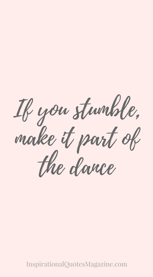 The Gift of Dance Inspiring quotes about life, Mistake