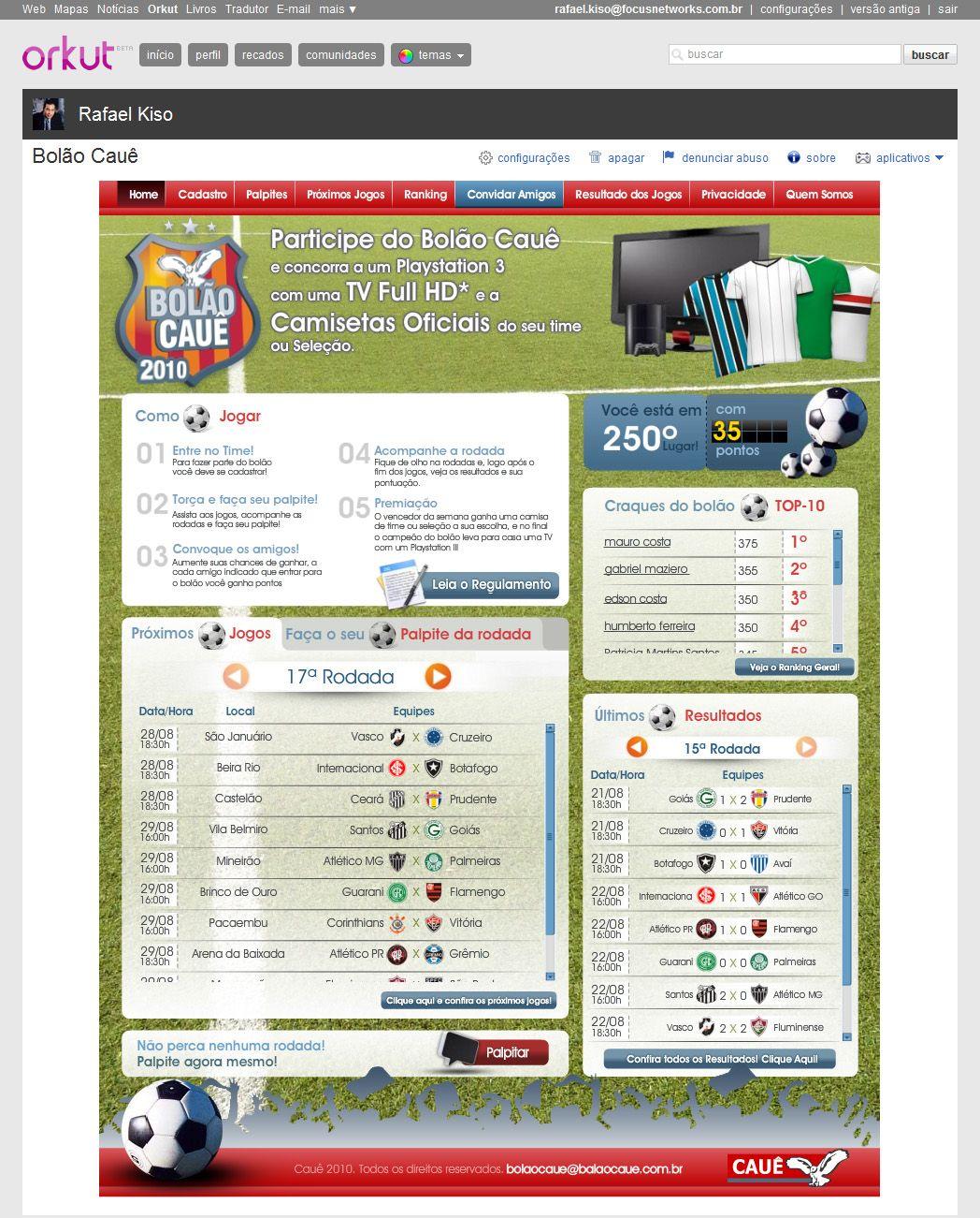 Bolão Cimentos Cauê no Orkut. App pioneira da Focusnetworks usando a API do Orkut. Target: classe c e d. (2010)