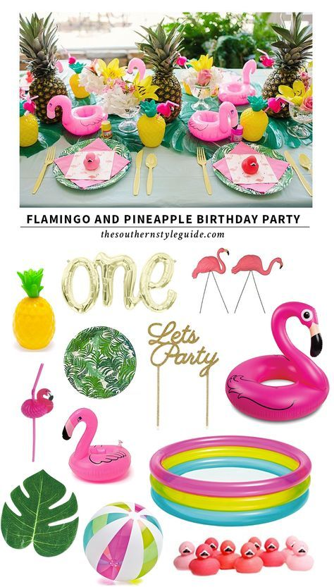 The Southern Style Guide   Flamingo and Pineapple Birthday Party #tropicalbirthdayparty
