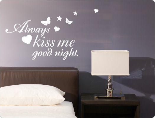 Wandtattoo Always kiss me good night