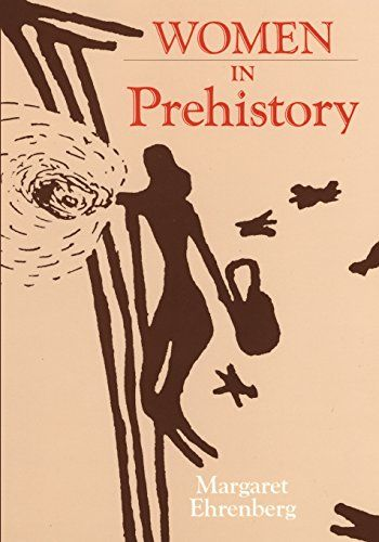 Women in Prehistory (Oklahoma Series in Classical Culture Series) by Margaret Ehrenberg http://www.amazon.com/dp/0806122374/ref=cm_sw_r_pi_dp_F2-Qwb16RGQNE