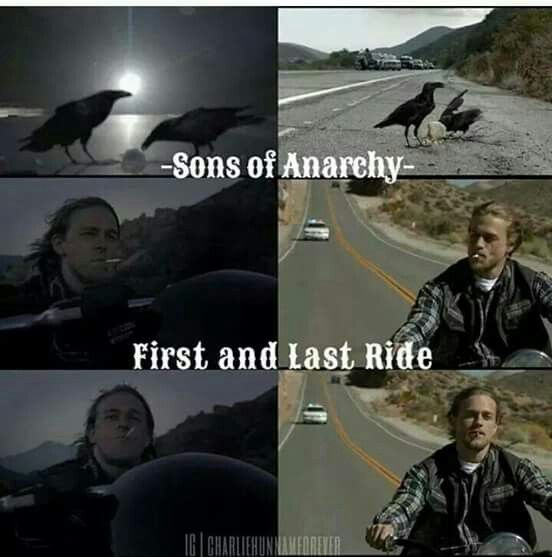 First And Last Ride Soa Sons Of Anarchy Sons Of Anarchy Samcro Anarchy