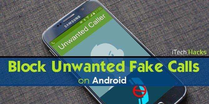 How To Block Unwanted or Fake Phone Call, Fake Text