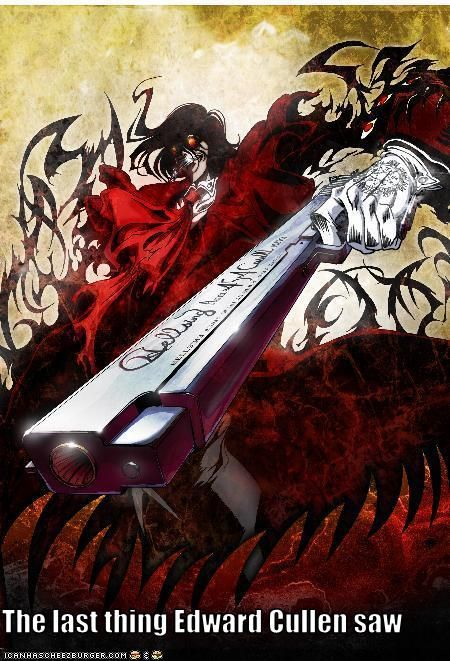 Alucard Hellsing Twilight Haha Soo True Anime Pinterest