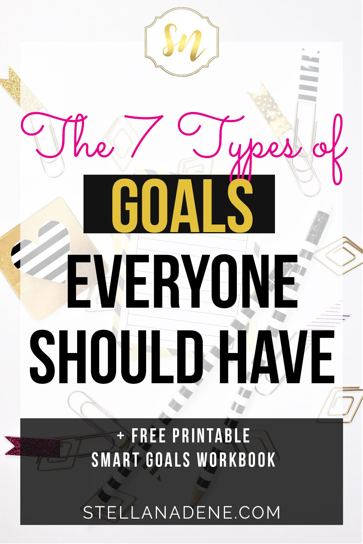 8 Types Of Goals Everyone Should Have In Life