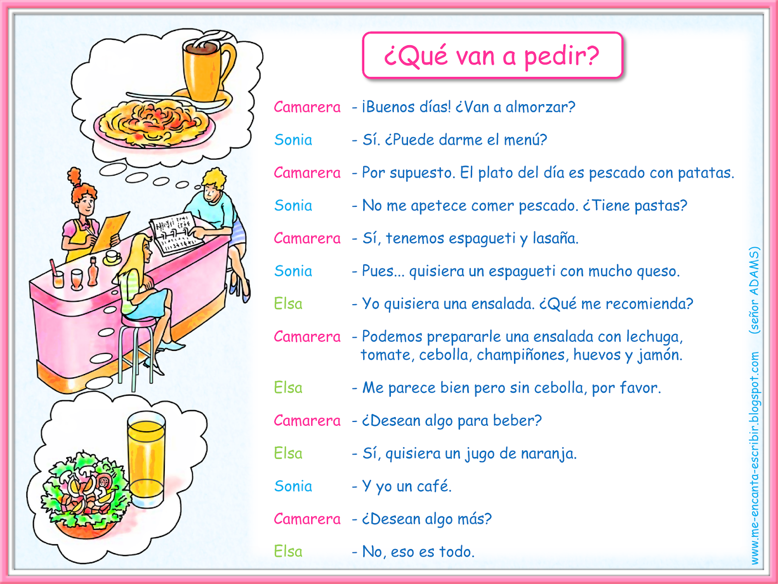 28 best spanish activities images on pinterest teaching spanish me encanta escribir en espaol dilogo en un restaurante qu van a pedir robcynllc Image collections