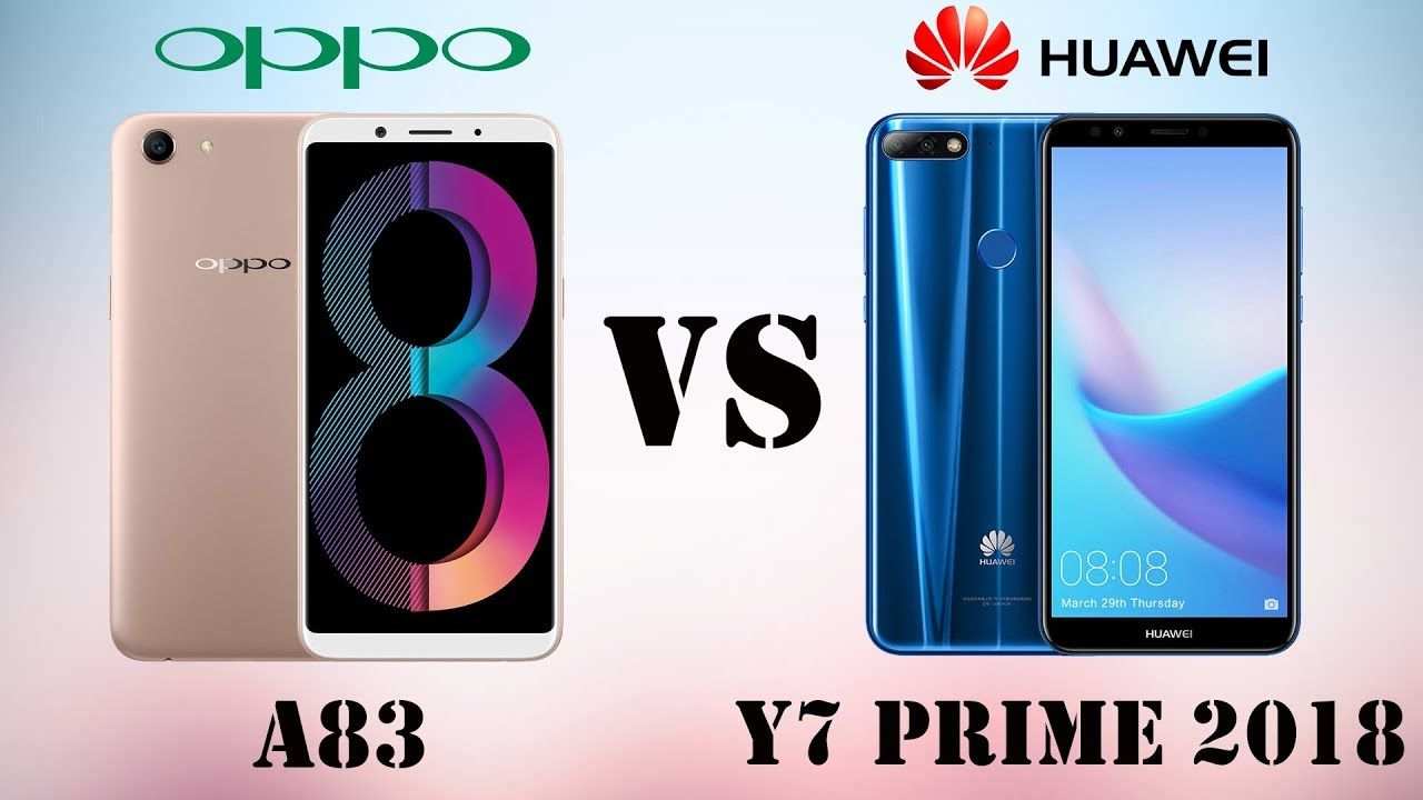 Difference Between OPPO A83 VS HUAWEI Y7 Prime 2018