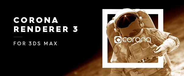 Corona Renderer 3 For 3ds Max Released Https Resources Ronenbekerman Com Corona Renderer Get It At 22 Off Using Code Corona Black Friday Computer Graphics