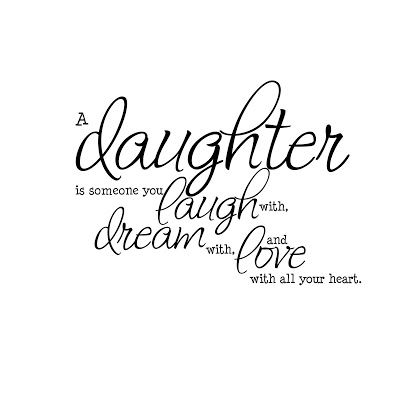Laugh Dream Love Mother Daughter Quotes