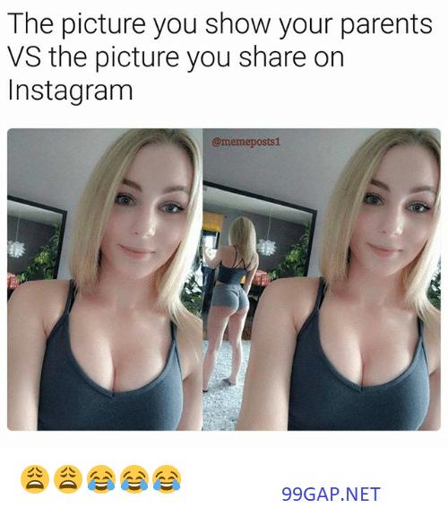 Funny Meme About Parents Vs Instagram Funny Parenting Memes Inappropriate Memes Funny Memes