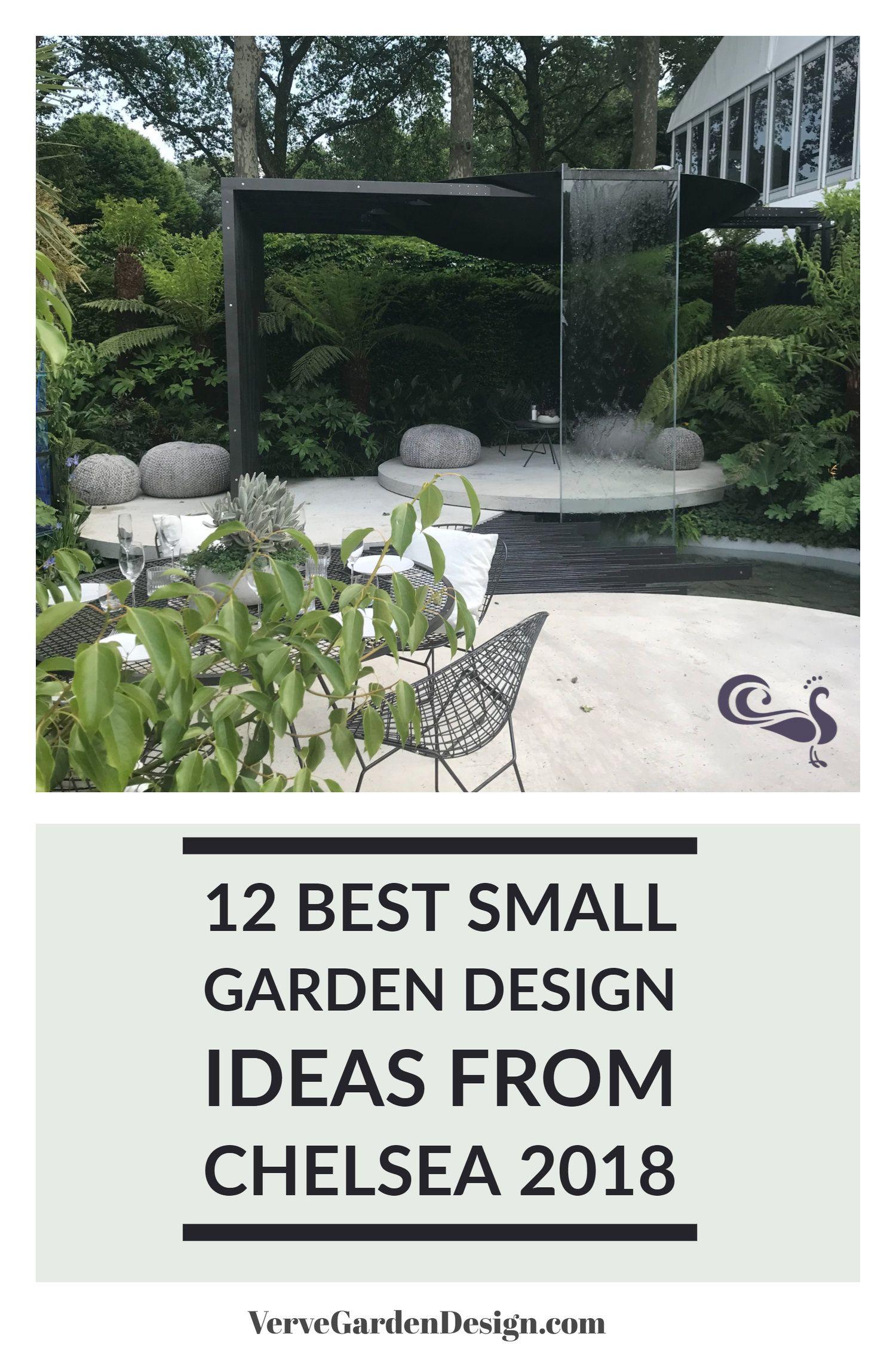 12 Small Garden Design Ideas to Take Away From Chelsea 2018 — Verve Garden Design