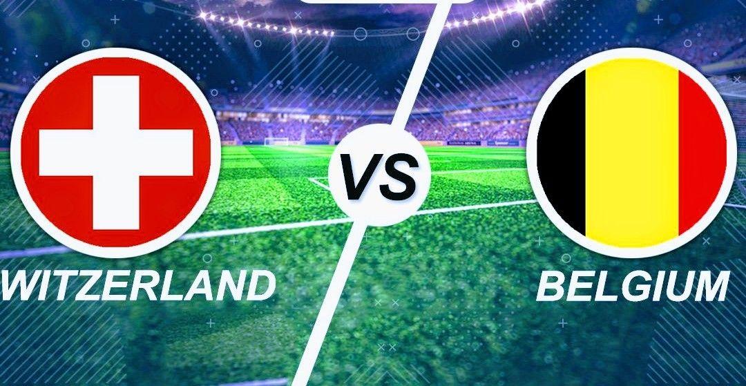 موعد مباراة بلجيكا وسويسرا الودية والقنوات الناقلة Match Of The Day Belgium Words