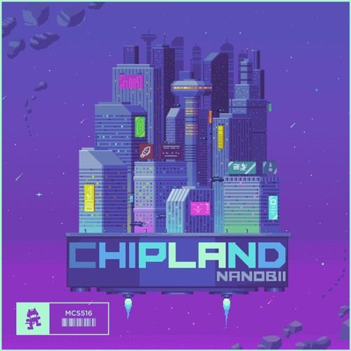 Nanobii - Chipland by Monstercat | New tracks by people on