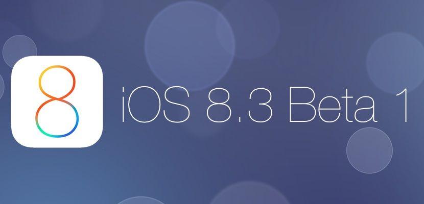 Apple ha lanzado la primera beta de iOS 8.3 con importantes novedades que os contamos en este artículo con imágenes