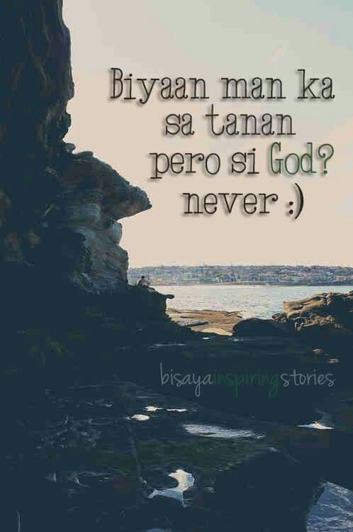 Si God Never Bisaya Quotes Funny Quotes Quotable Quotes