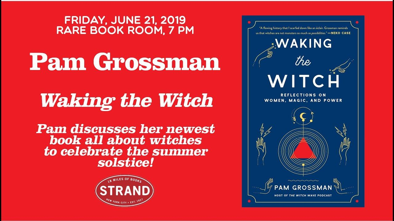 Pam Grossman   Waking The Witch - YouTube