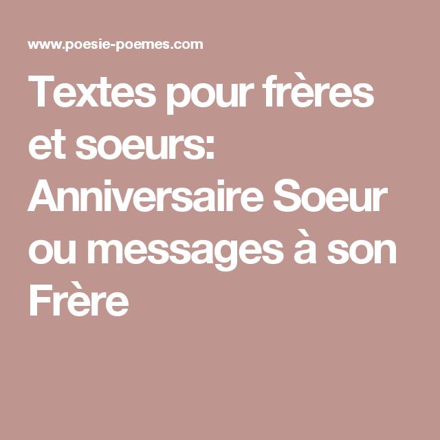 Textes Pour Freres Et Soeurs Anniversaire Soeur Ou Messages A Son